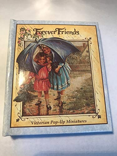 Forever Friends: Victorian Pop Up Gift Book: Nelson, Stephen L.
