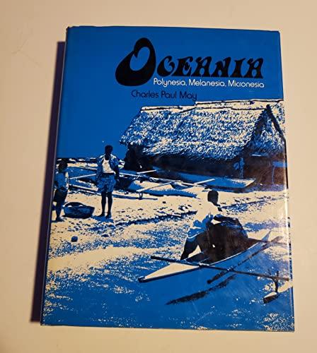 9780840770691: Oceania: Polynesia, Melanesia, Micronesia (World neighbors)