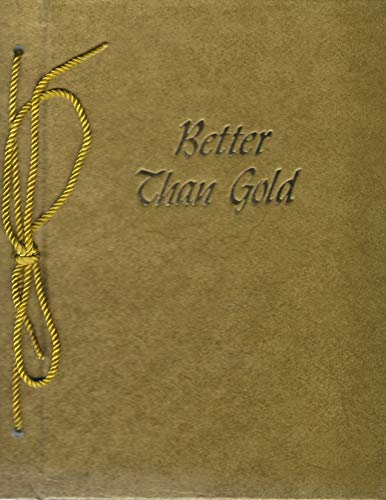 Better Than Gold: Clinton T. Howell