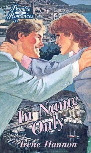 9780840773630: In Name Only (Promise Romances)