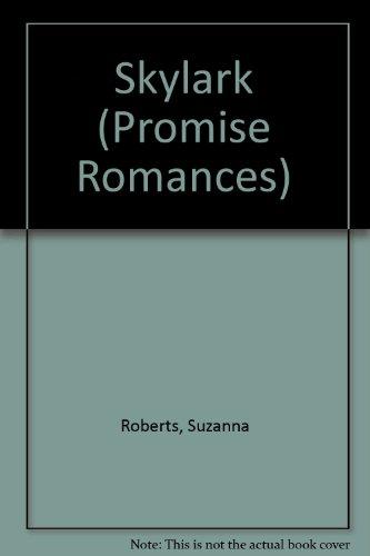 Skylark (Promise Romances): Roberts, Suzanna