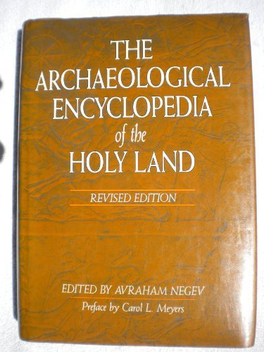 9780840775238: The Archaeological Encyclopedia of the Holy Land by Avraham (edited by) Negev (1990-09-03)