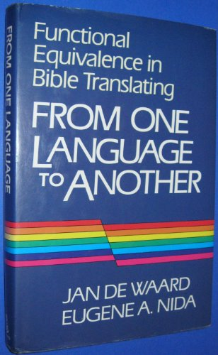 9780840775559: From One Language to Another: Functional Equivalence in Bible Translation