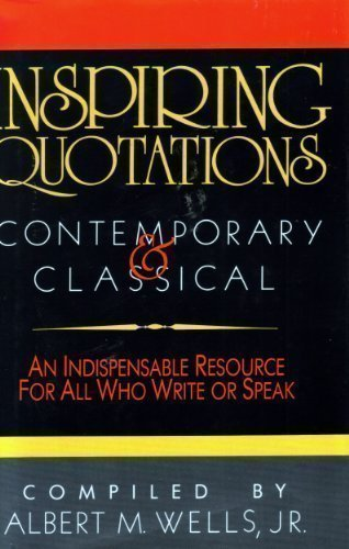 9780840775634: Inspiring Quotations: Contemporary and Classical