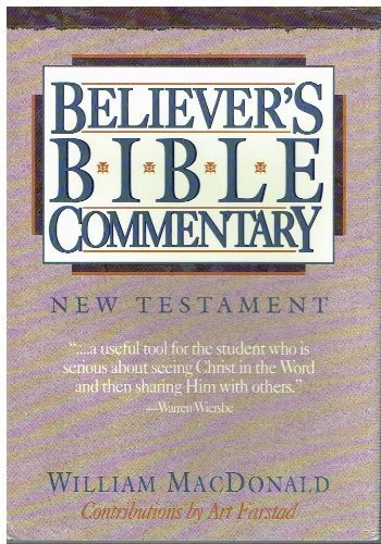 9780840775764: Believer's Bible Commentary: New Testament