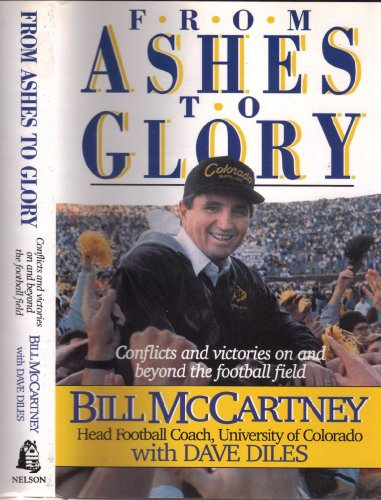9780840775771: From Ashes to Glory: Conflicts and Victories on and Beyond the Football Field