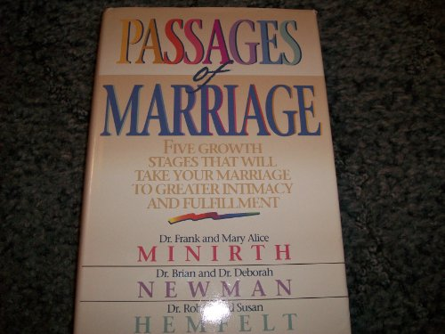 Passages of Marriage: Five Growth Stages That Will Take Your Marriage to Greater Intimacy and ...