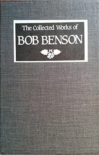 9780840776372: Three Part Harmony: The Collected Works of Bob Benson [Boxed Set With: Something's Going On Here, In Quest of the Shared Life & Come Share the Being]