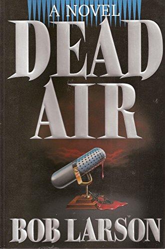9780840776389: Dead Air: A Novel