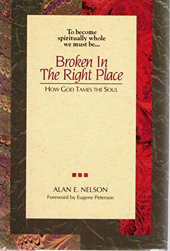 9780840776488: Broken in the Right Place