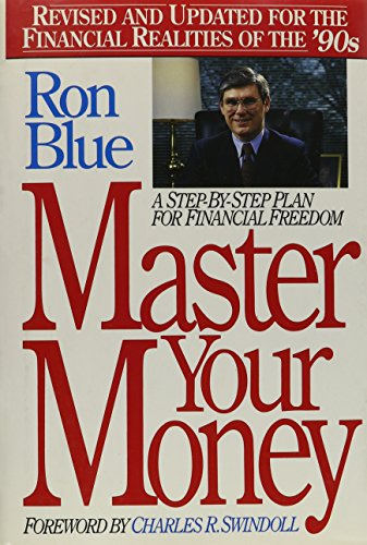 9780840776501: Master Your Money: A Step-By-Step Plan for Financial Freedom