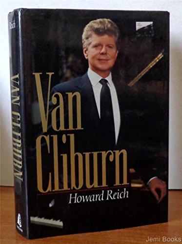 Van Cliburn: Reich, Howard