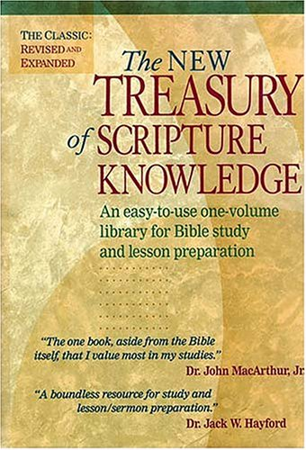 The New Treasury of Scripture Knowledge: An easy-to-use one-volume library for Bible study and ...