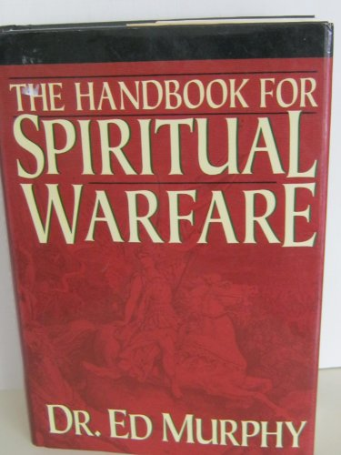 9780840776952: The Handbook for Spiritual Warfare