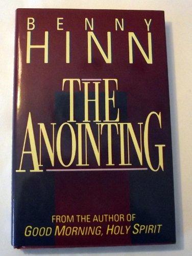 The Anointing: Hinn, Benny