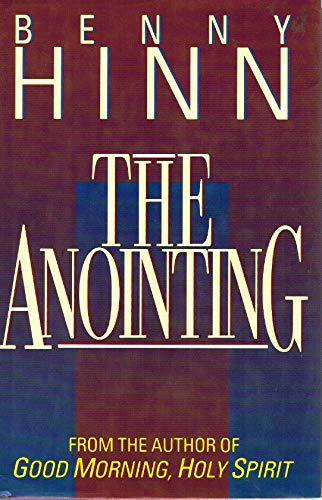 9780840776990: The Anointing