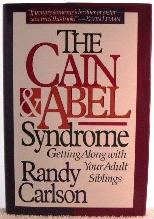 9780840777195: The Cain & Abel Syndrome