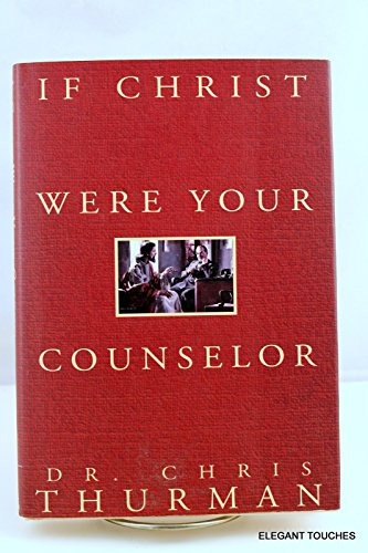 9780840778178: If Christ Were Your Counselor