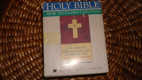9780840781864: Holy Bible New Testament Edition, The Complete Word-for-Word Text of the Beautiful King James Version - 12 Audio Cassettes