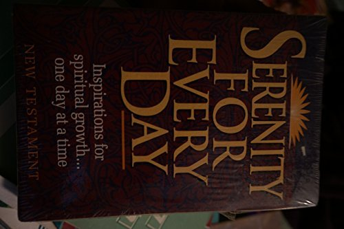 Serenity for Every Day: Complete With New: Robert Hemfelt, Richard
