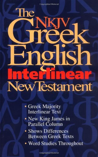 9780840783578: The NKJV Greek-English Interlinear New Testament