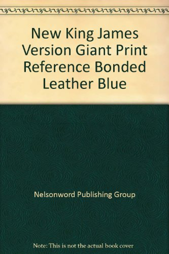9780840783691: New King James Version Giant Print Reference Bonded Leather Blue