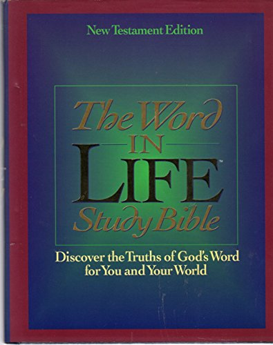 WORD IN LIFE STUDY BIBLE, New Testament Only, NKJV: Bible