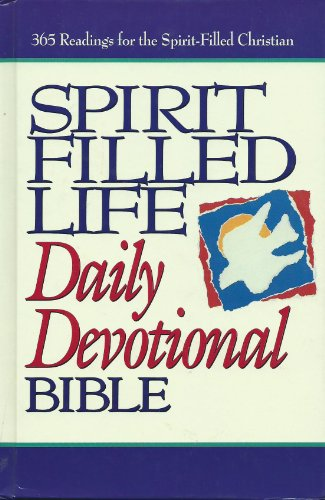 9780840785114: Spirit Filled Life Daily Devotional Bible: New King James Version