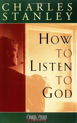 9780840790415: How To Listen To God
