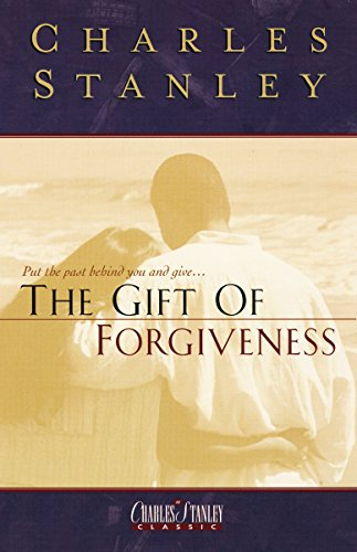9780840790729: The Gift Of Forgiveness
