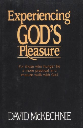 9780840790804: Experiencing God's pleasure