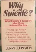 Why Suicide?: Johnston, Jerry