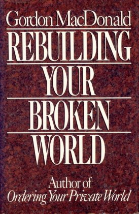 9780840790866: Rebuilding Your Broken World