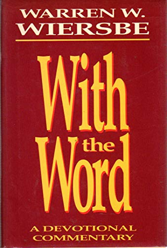 9780840791085: With the Word: A Devotional Commentary