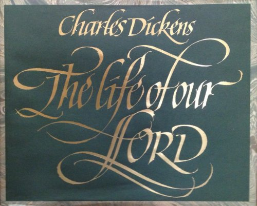 THE LIFE OF OUR LORD (1ST PRT IN DJ): Dickens, Charles
