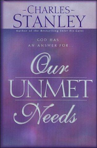 9780840791436: Our Unmet Needs