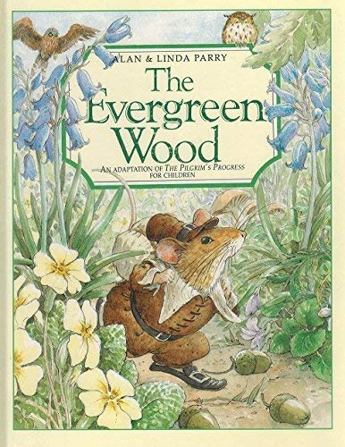 9780840791450: The Evergreen Wood