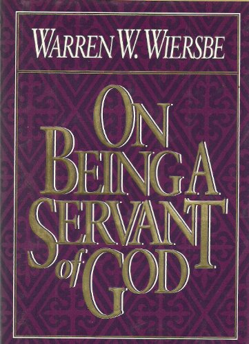9780840791603: On Being a Servant of God