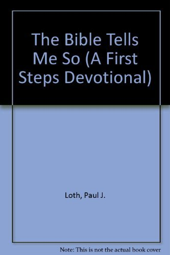 9780840792327: The Bible Tells Me So (A First Steps Devotional)