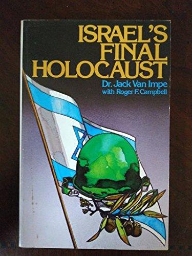 9780840794000: Israel's Final Holocaust