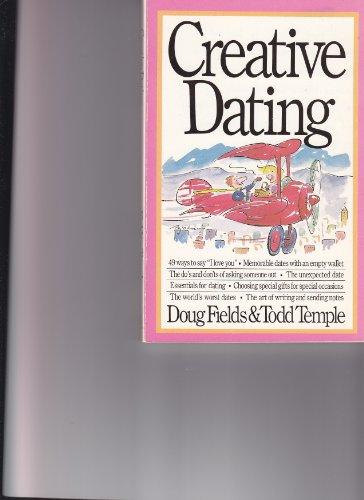 9780840795410: Creative Dating