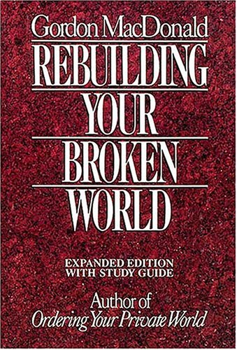 9780840795762: Rebuilding Your Broken World