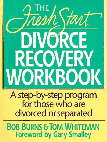 9780840796226: Fresh Start: Divorce Recovery Workbook