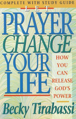 9780840796240: Let Prayer Change Your Life: How You Can Release God's Power