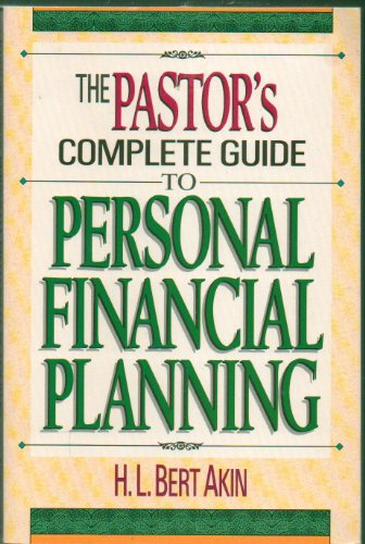 9780840796356: The Pastor's Complete Guide to Personal Financial Planning