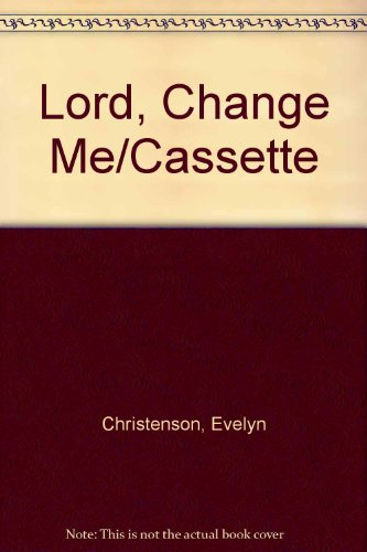 9780840799388: Lord, Change Me/Cassette