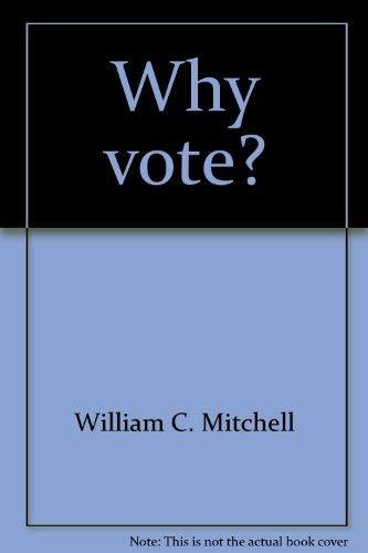 9780841030596: Why vote?