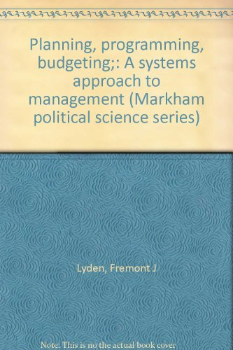 9780841030664: Planning, programming, budgeting;: A systems approach to management (Markham political science series)