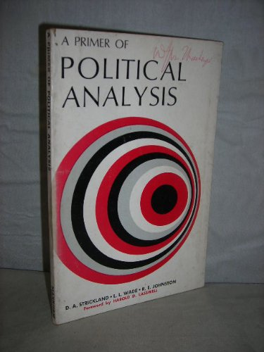 9780841030831: A primer of political analysis (Markham political science series)
