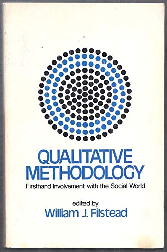 9780841040212: Qualitative methodology: firsthand involvement with the social world (Markham sociology series)